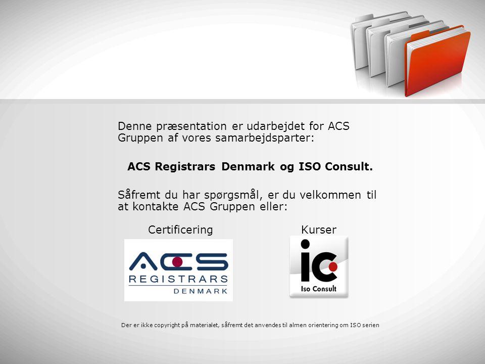 ACS Registrars Denmark og ISO Consult.
