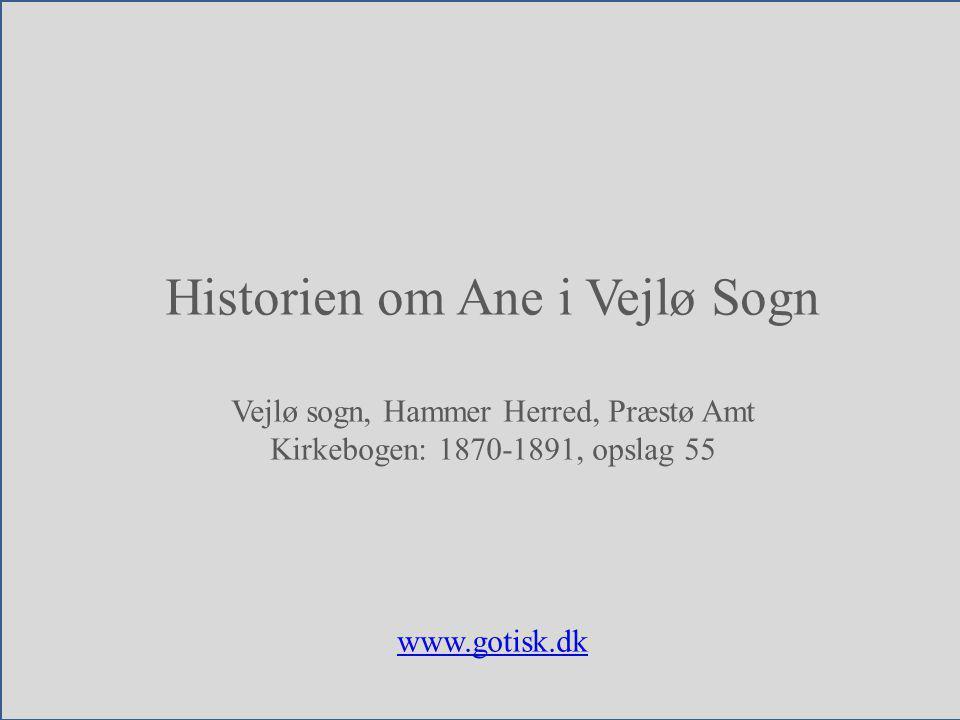 Historien om Ane i Vejlø Sogn