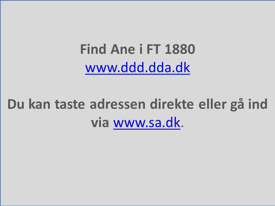 Du kan taste adressen direkte eller gå ind via www.sa.dk.