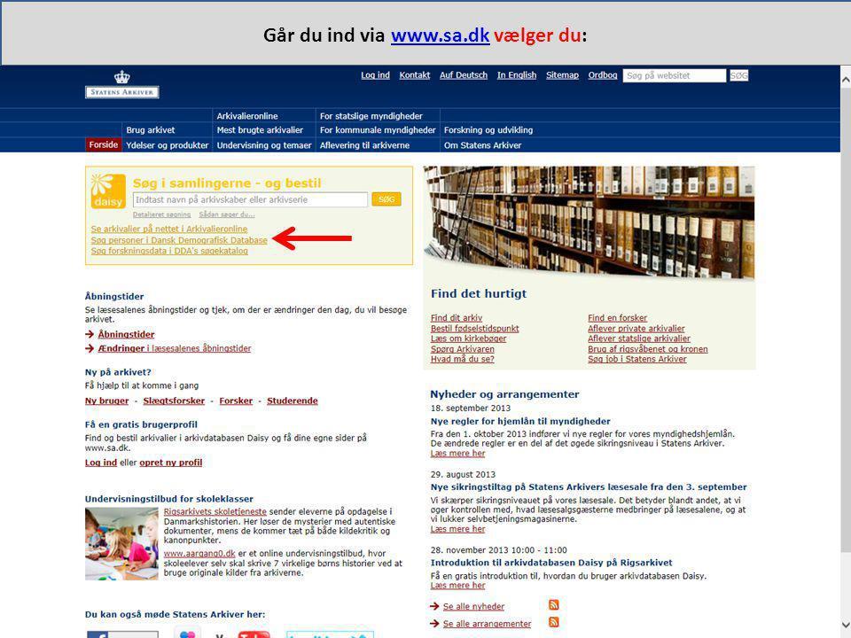 Går du ind via www.sa.dk vælger du: