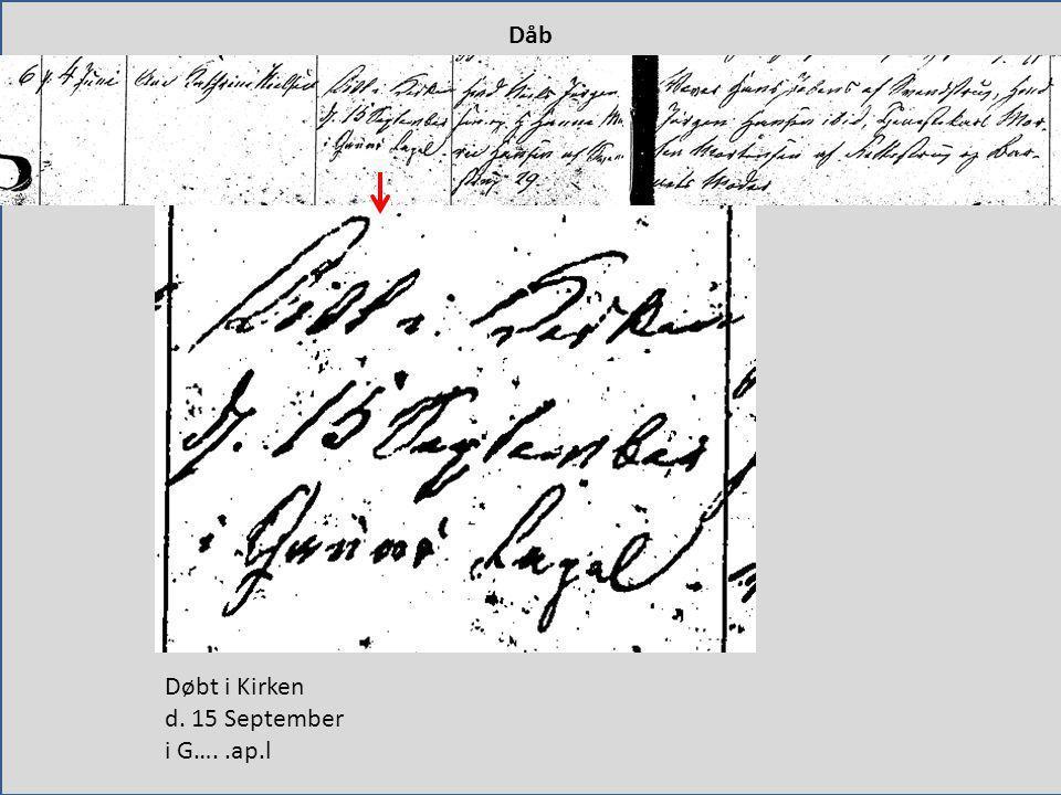 Dåb Døbt i Kirken d. 15 September i G…. .ap.l