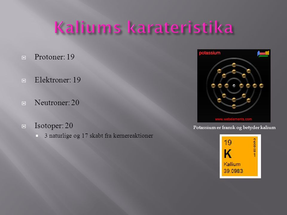 Kaliums karateristika