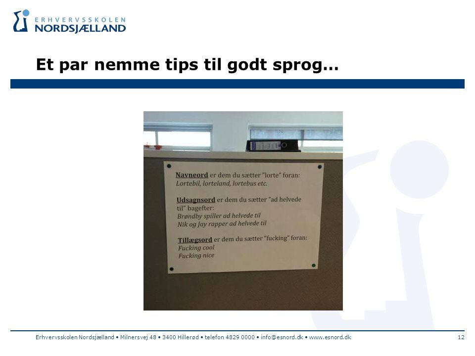 Et par nemme tips til godt sprog…