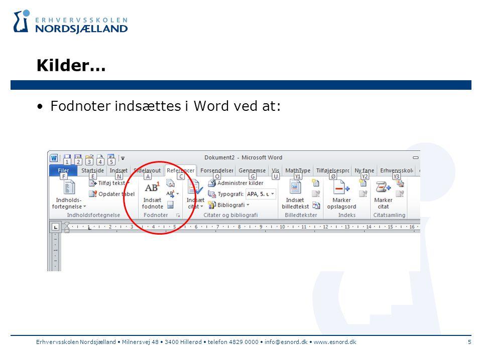 Kilder… Fodnoter indsættes i Word ved at: