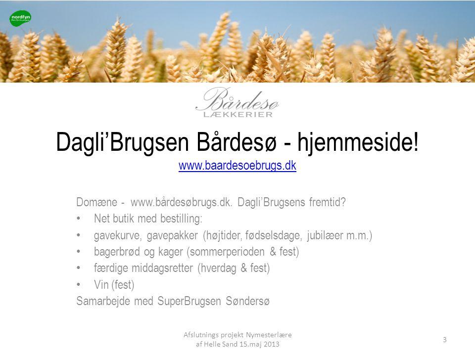 Dagli'Brugsen Bårdesø - hjemmeside! www.baardesoebrugs.dk