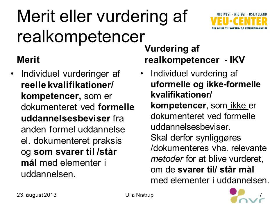 Merit eller vurdering af realkompetencer