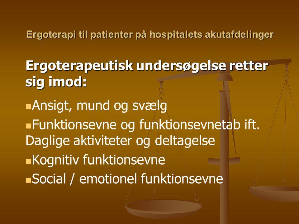 Ergoterapi til patienter på hospitalets akutafdelinger