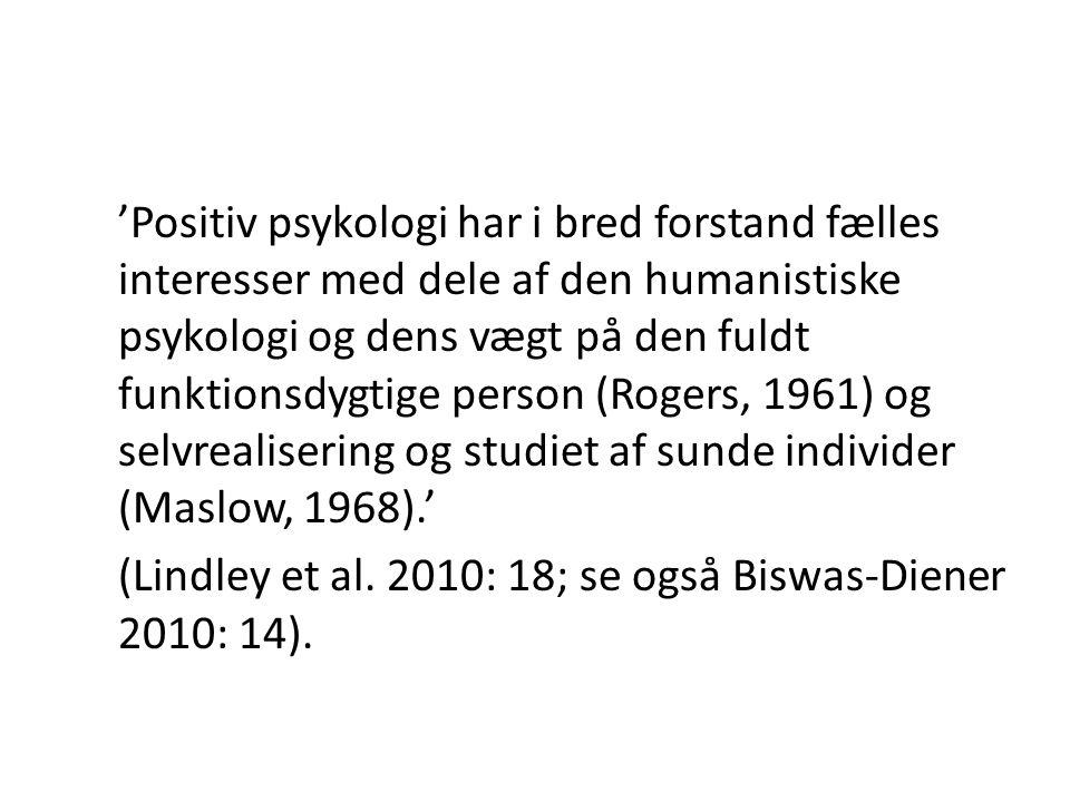 'Positiv psykologi har i bred forstand fælles