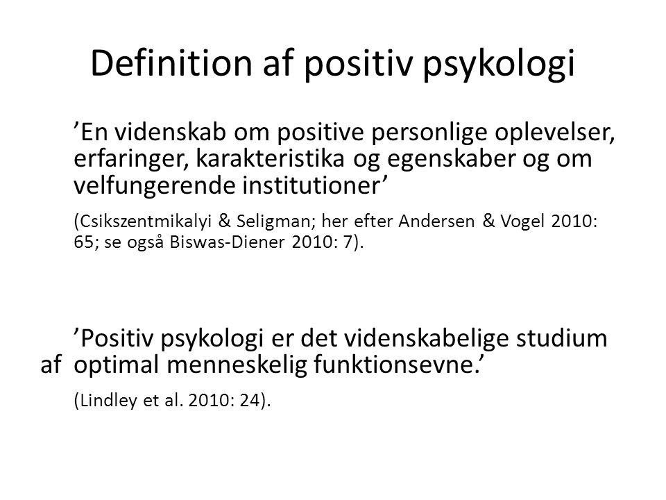 Definition af positiv psykologi