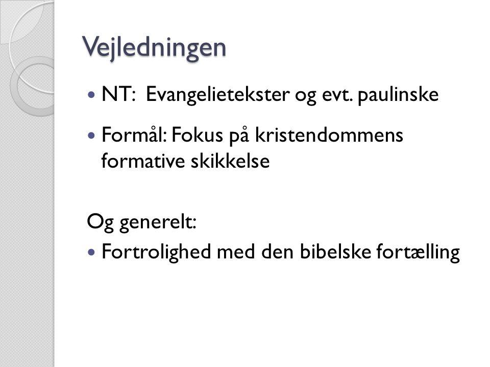 Vejledningen NT: Evangelietekster og evt. paulinske