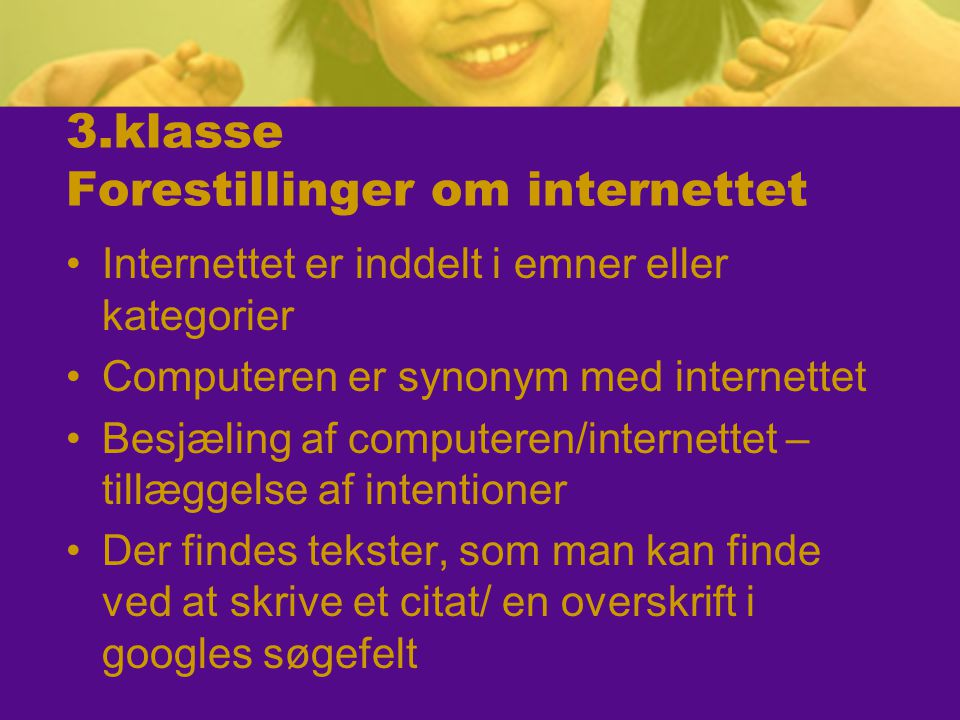 3.klasse Forestillinger om internettet