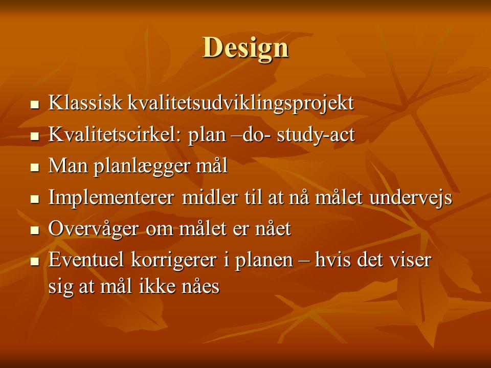 Design Klassisk kvalitetsudviklingsprojekt