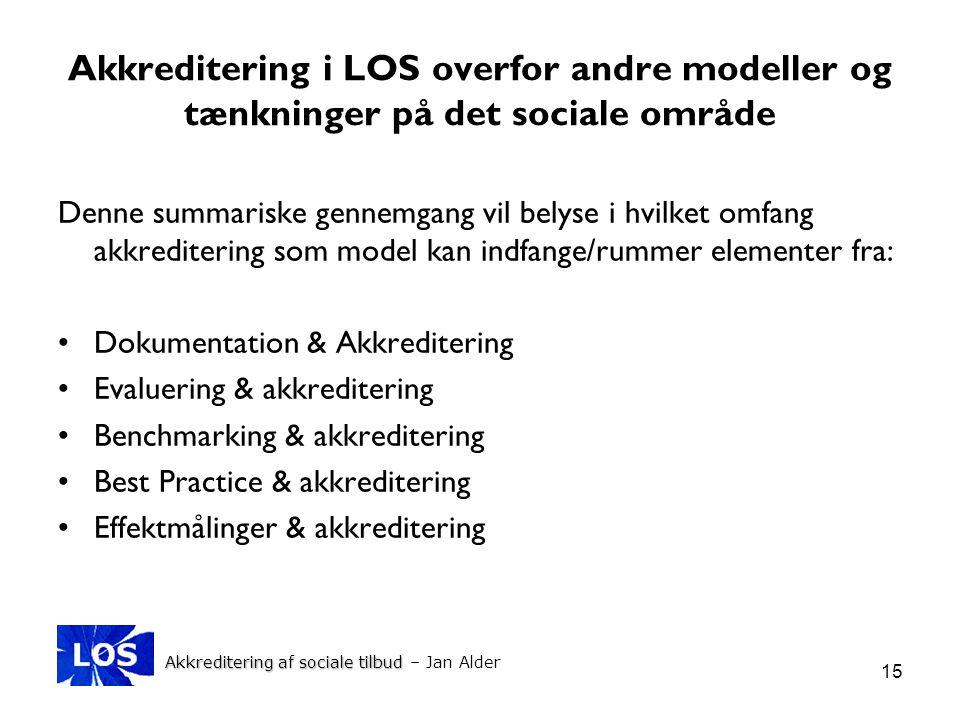 Akkreditering i LOS overfor andre modeller og tænkninger på det sociale område