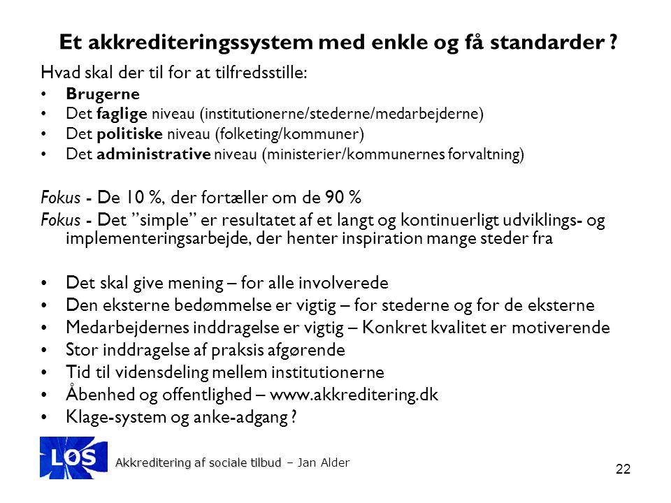 Et akkrediteringssystem med enkle og få standarder