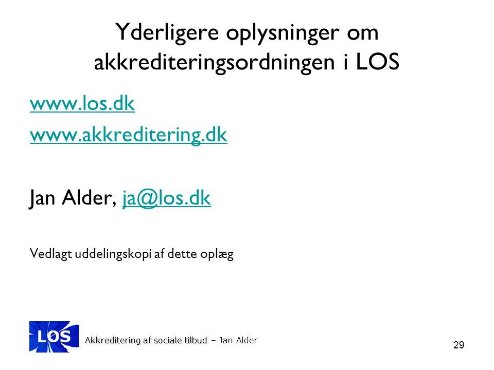 Yderligere oplysninger om akkrediteringsordningen i LOS