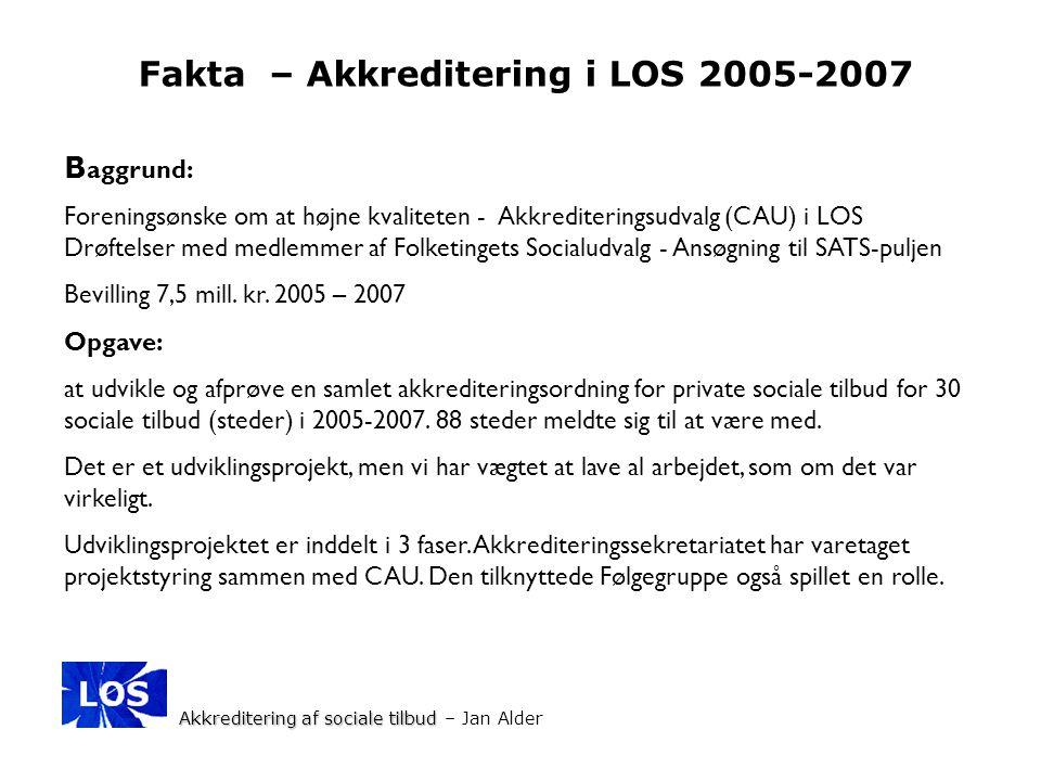 Fakta – Akkreditering i LOS 2005-2007