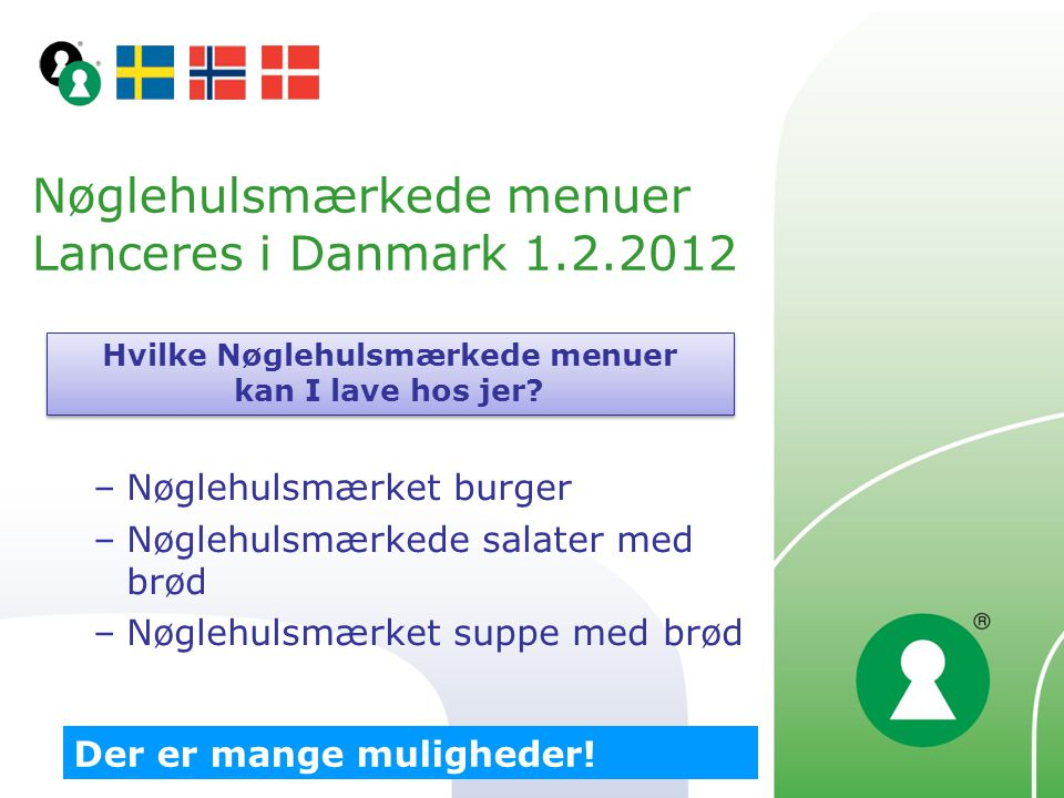Nøglehulsmærkede menuer Lanceres i Danmark 1.2.2012