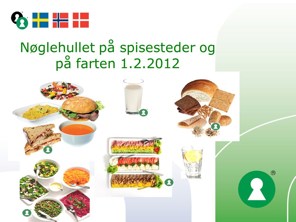 Nøglehullet på spisesteder og på farten 1.2.2012