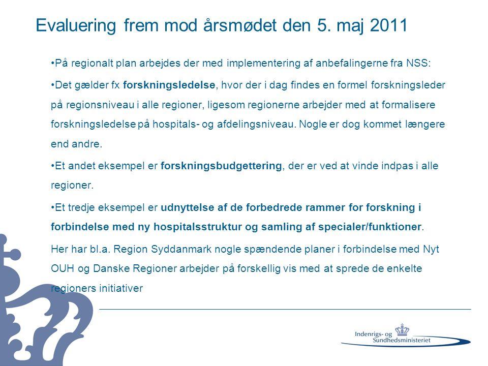 Evaluering frem mod årsmødet den 5. maj 2011