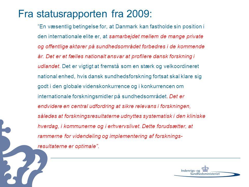 Fra statusrapporten fra 2009: