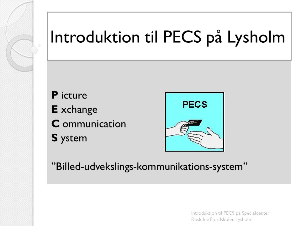 Introduktion til PECS på Lysholm