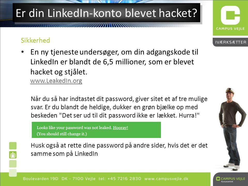 Er din LinkedIn-konto blevet hacket