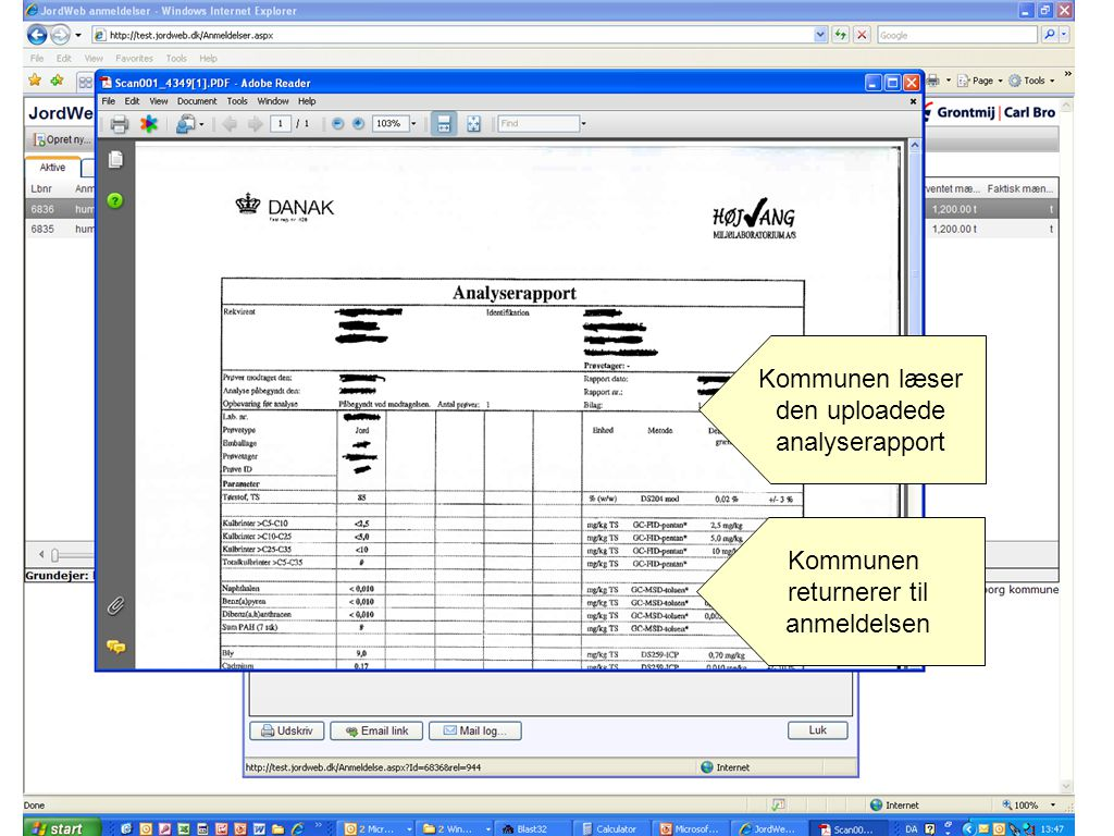 Kommunen læser den uploadede analyserapport Kommunen returnerer til anmeldelsen