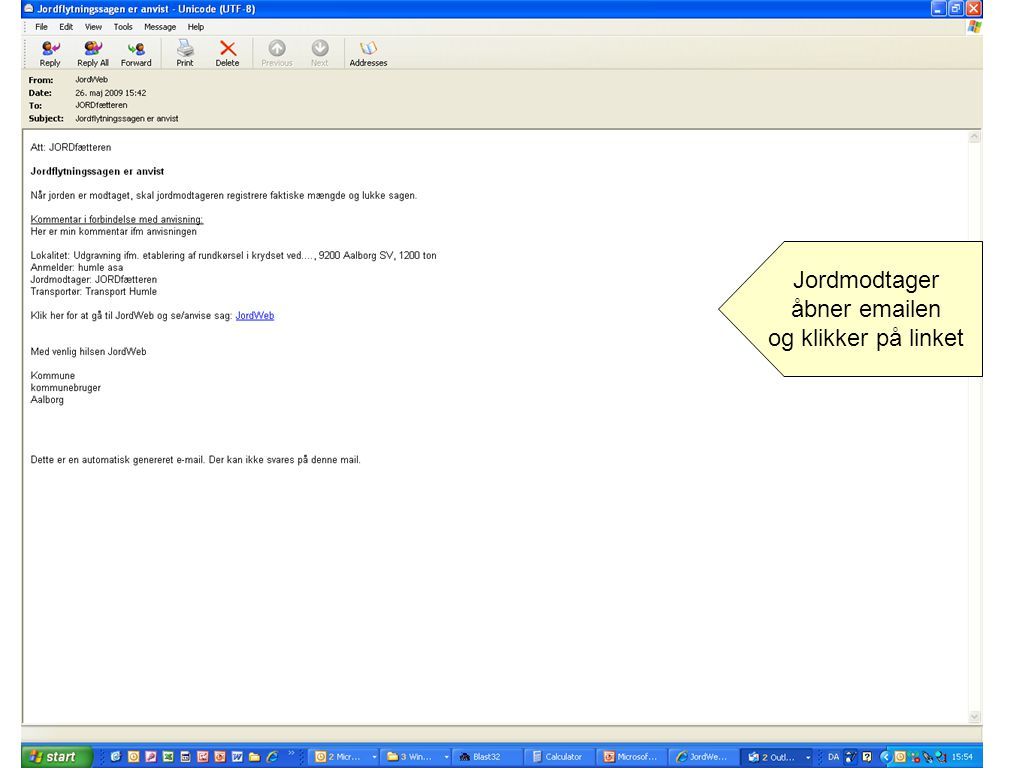 Jordmodtager åbner emailen og klikker på linket