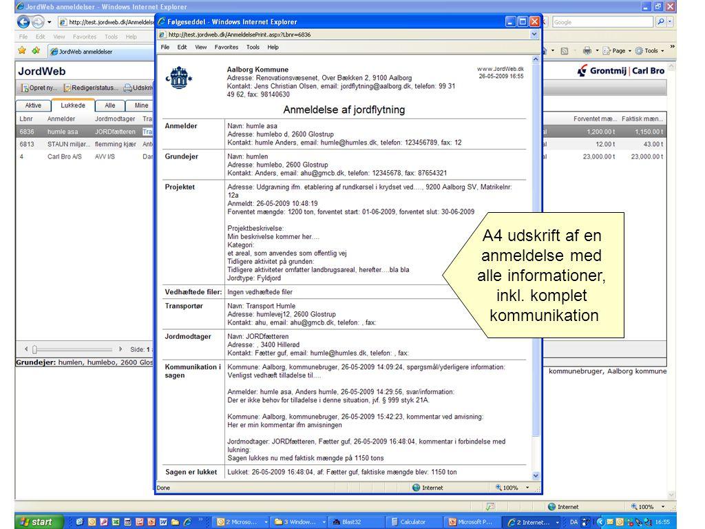 A4 udskrift af en anmeldelse med alle informationer, inkl. komplet kommunikation