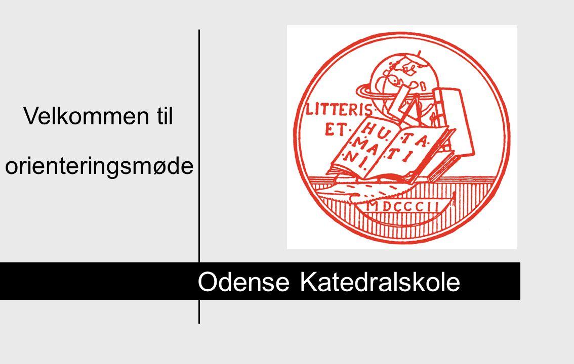Velkommen til orienteringsmøde Odense Katedralskole
