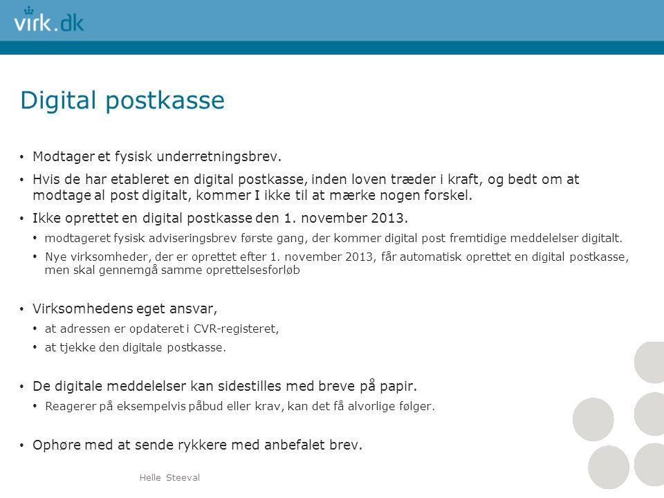 Digital postkasse Modtager et fysisk underretningsbrev.