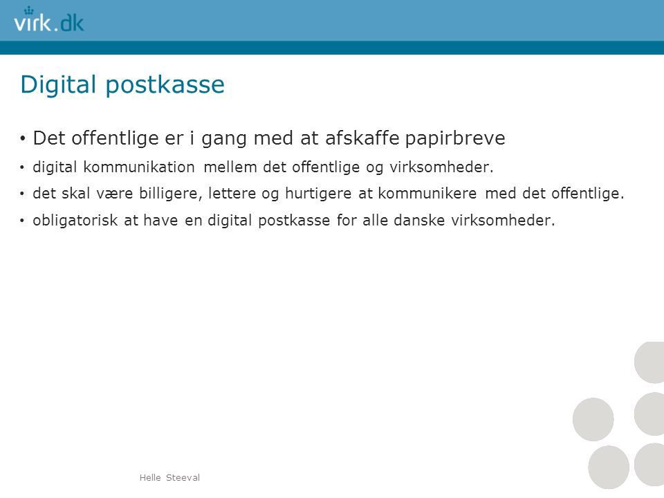 Digital postkasse Det offentlige er i gang med at afskaffe papirbreve
