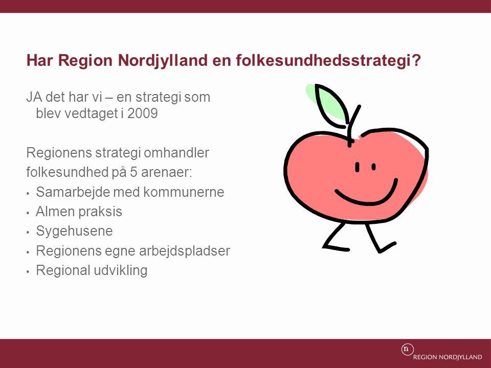 Har Region Nordjylland en folkesundhedsstrategi