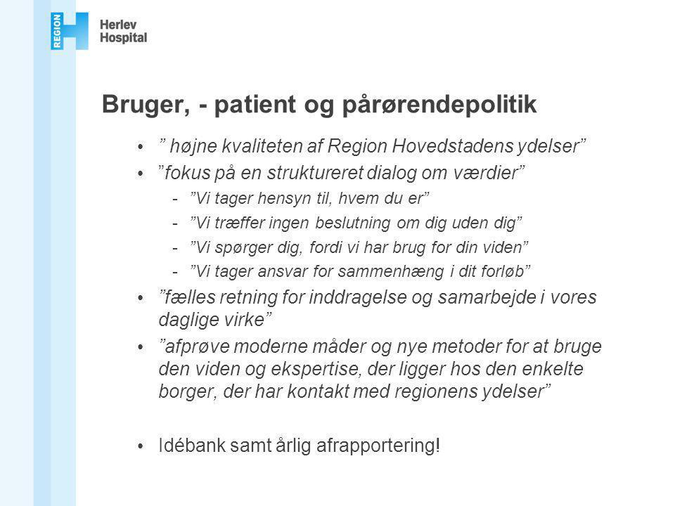 Bruger, - patient og pårørendepolitik