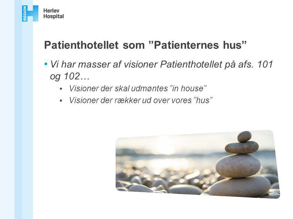 Patienthotellet som Patienternes hus