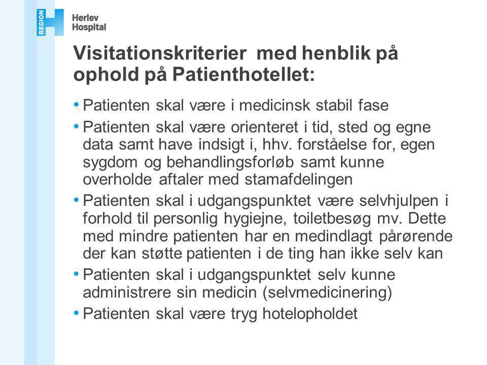 Visitationskriterier med henblik på ophold på Patienthotellet: