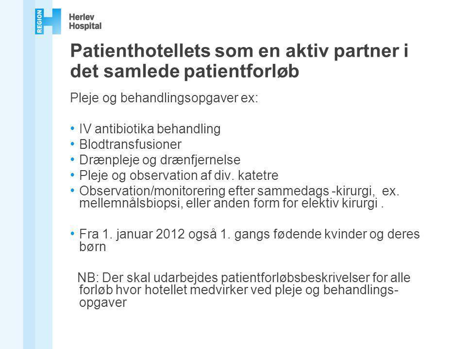 Patienthotellets som en aktiv partner i det samlede patientforløb