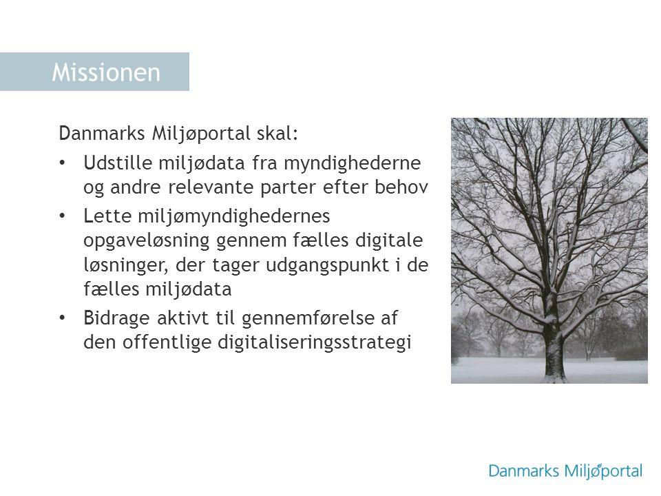 Missionen Danmarks Miljøportal skal: