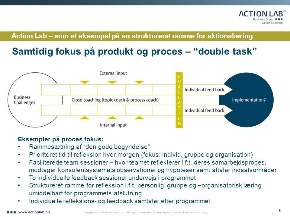 Samtidig fokus på produkt og proces – double task