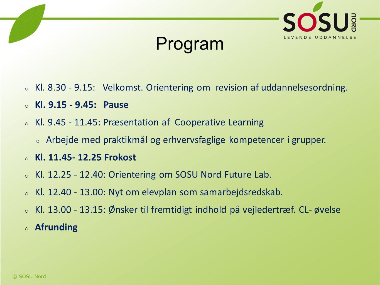 Program Kl. 8.30 - 9.15: Velkomst. Orientering om revision af uddannelsesordning. Kl. 9.15 - 9.45: Pause.