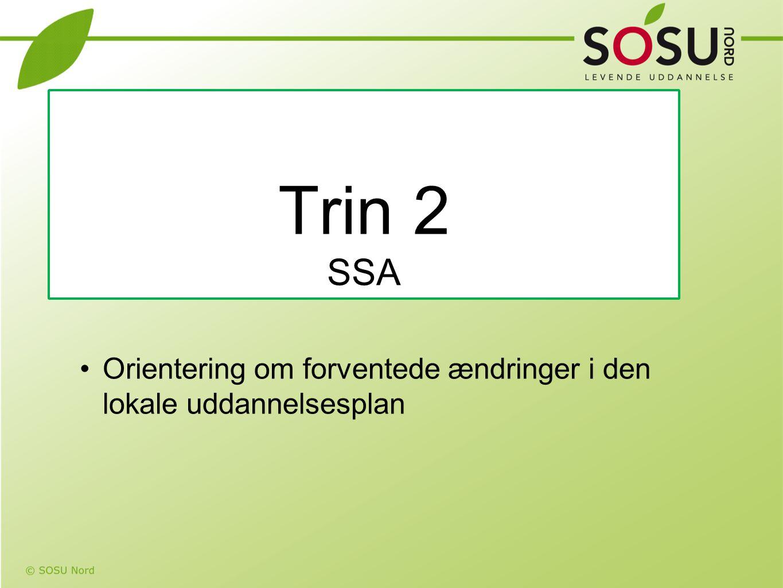 Trin 2 SSA Orientering om forventede ændringer i den lokale uddannelsesplan