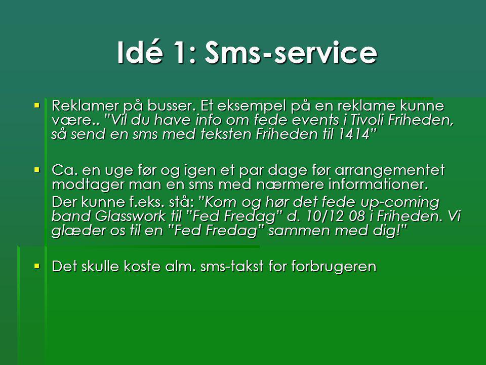 Idé 1: Sms-service
