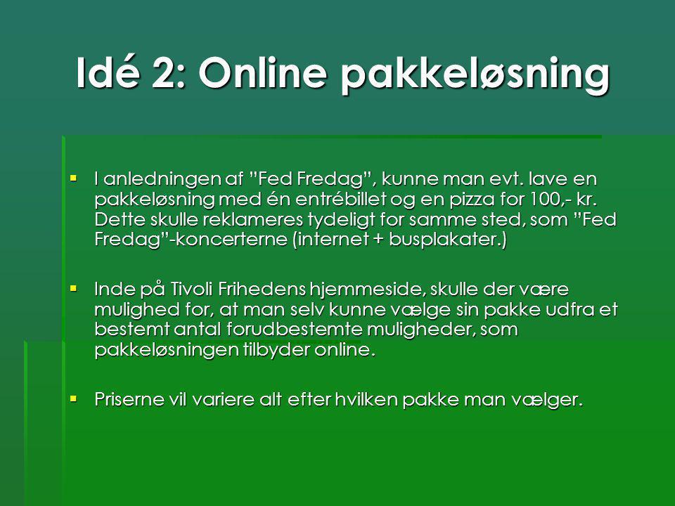 Idé 2: Online pakkeløsning