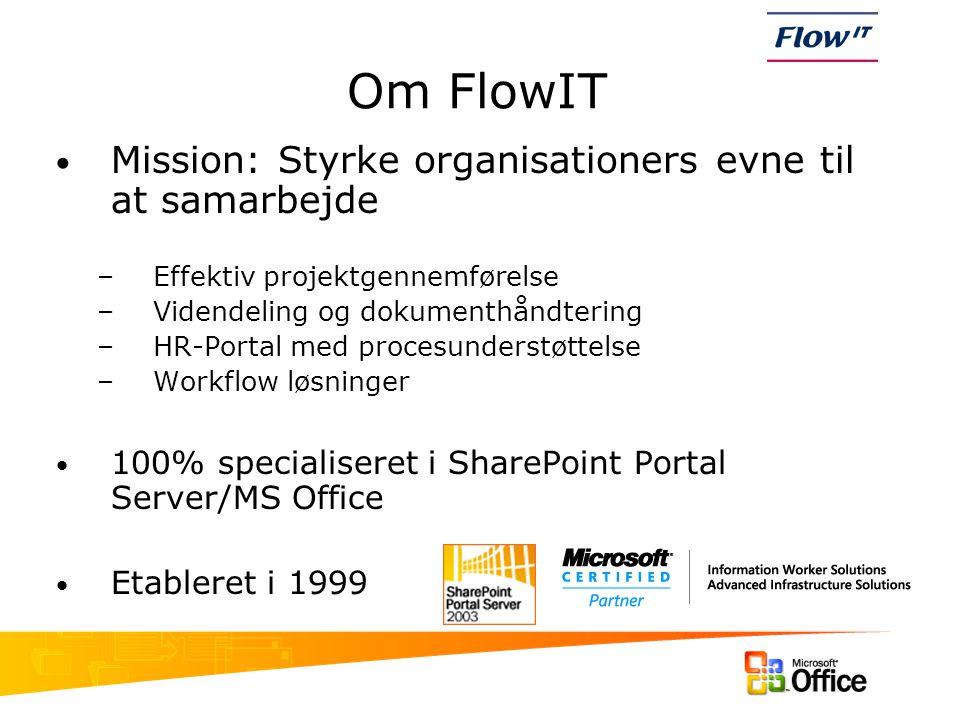 Om FlowIT Mission: Styrke organisationers evne til at samarbejde