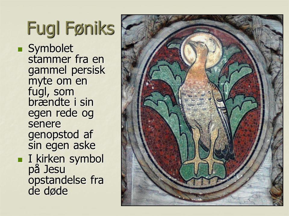 Fugl Føniks Symbolet stammer fra en gammel persisk myte om en fugl, som brændte i sin egen rede og senere genopstod af sin egen aske.