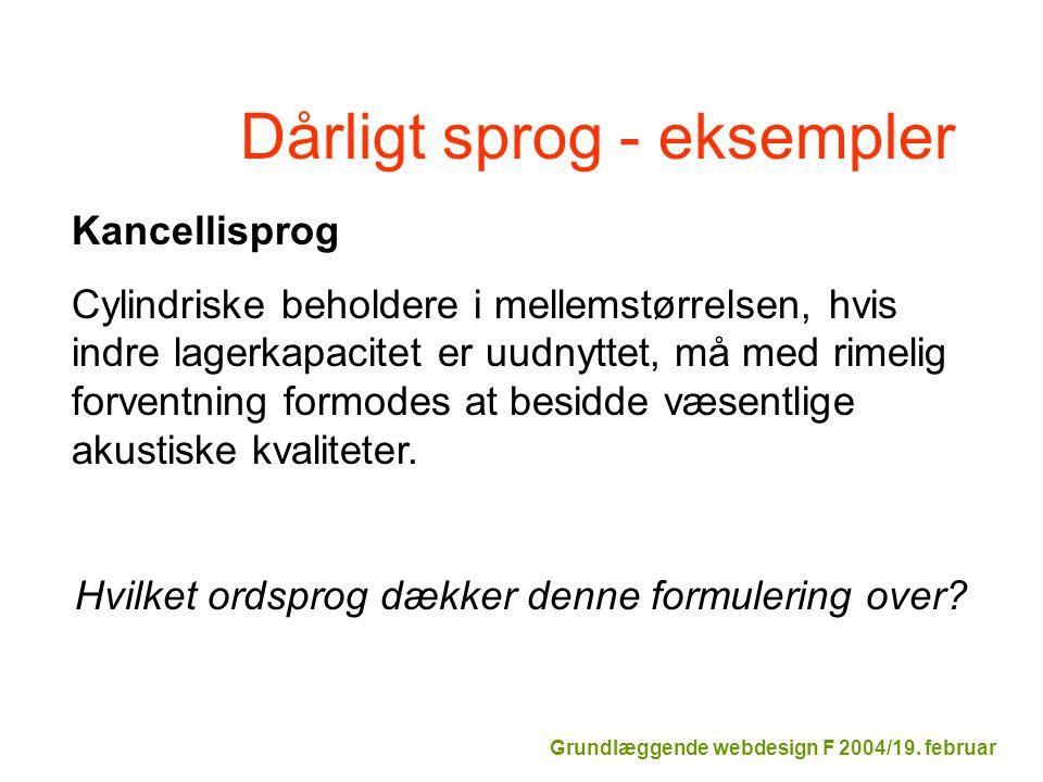 Dårligt sprog - eksempler