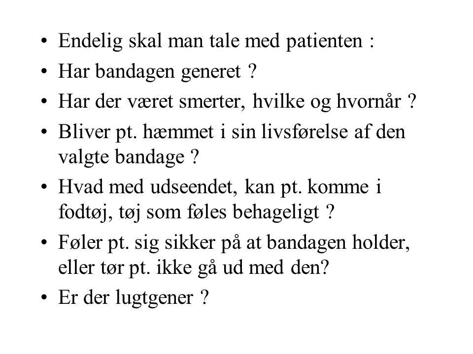 Endelig skal man tale med patienten :