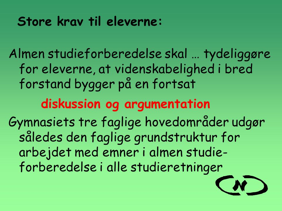Store krav til eleverne: