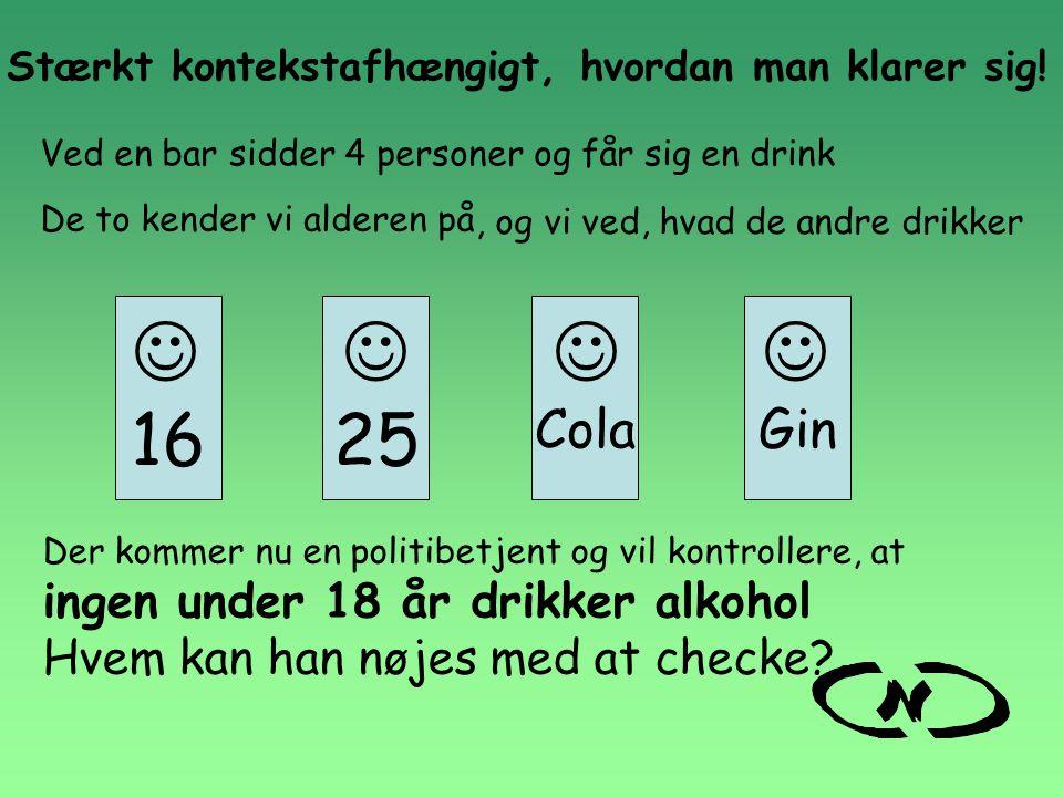     16 25 Cola Gin ingen under 18 år drikker alkohol