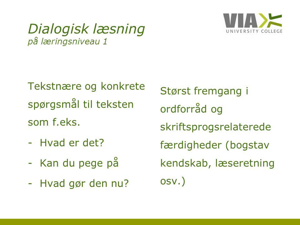 Dialogisk læsning på læringsniveau 1